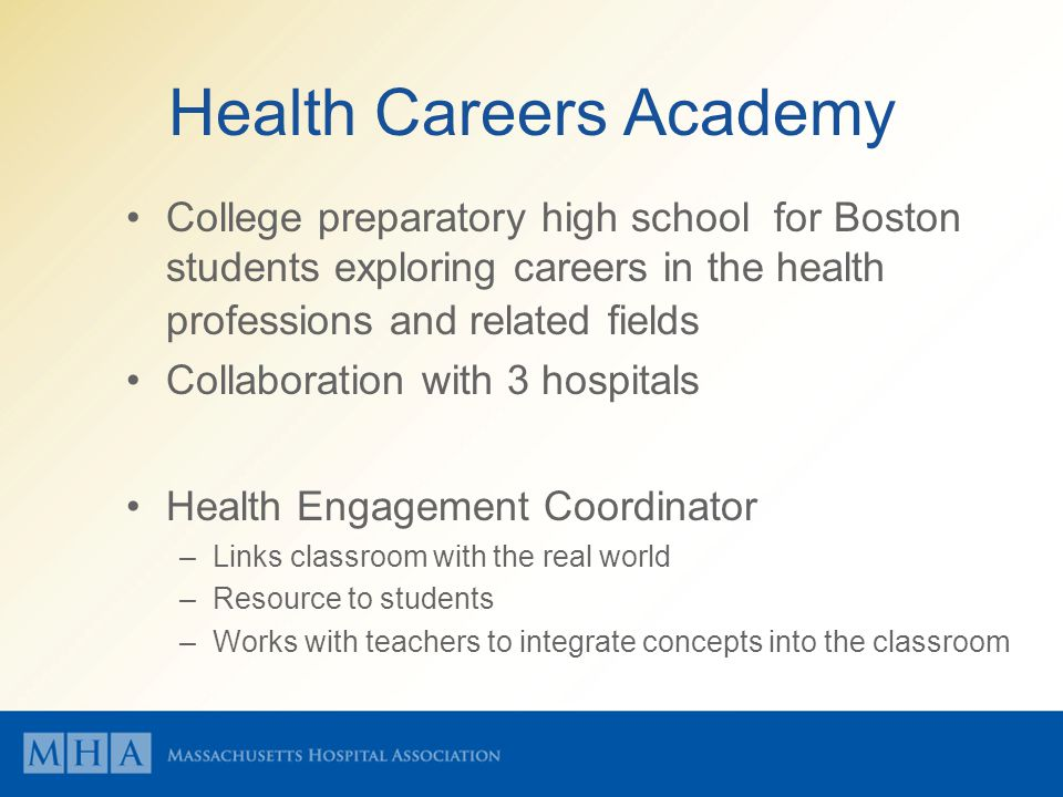 Health Careers Academy College preparatory high school for Boston students exploring careers in the health professions and related fields Collaboratio