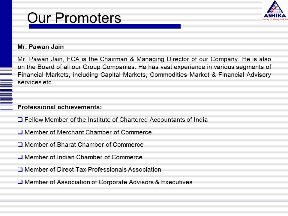 Our Promoters Mr. Pawan Jain Mr.