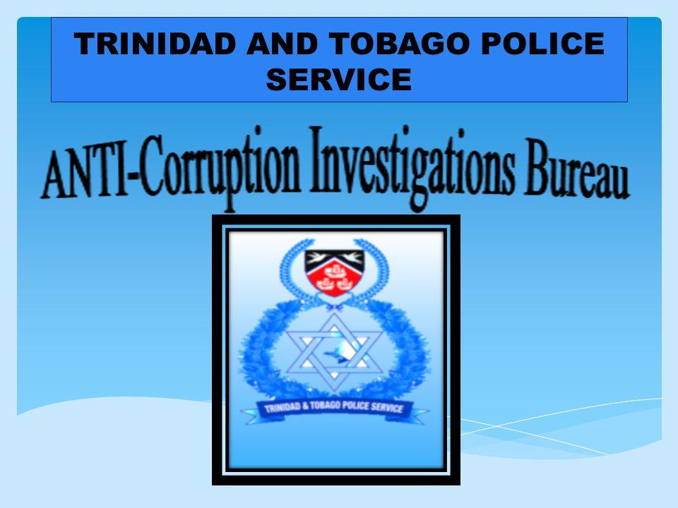 TRINIDAD AND TOBAGO POLICE SERVICE