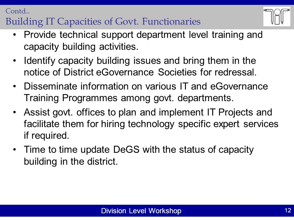 Division Level Workshop Contd..Building IT Capacities of Govt.