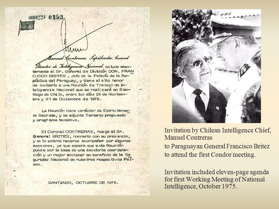 Invitation by Chilean Intelligence Chief, Manuel Contreras to Paraguayan General Francisco Britez to attend the first Condor meeting.