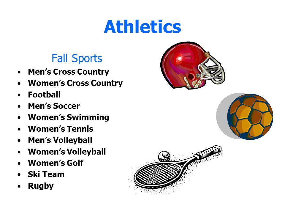 Athletics Fall Sports Men's Cross Country Women's Cross Country Football Men's Soccer Women's Swimming Women's Tennis Men's Volleyball Women's Volleyb