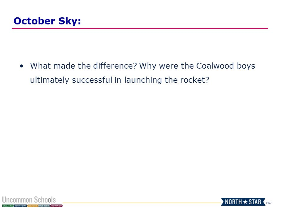 P62 October Sky: What made the difference.