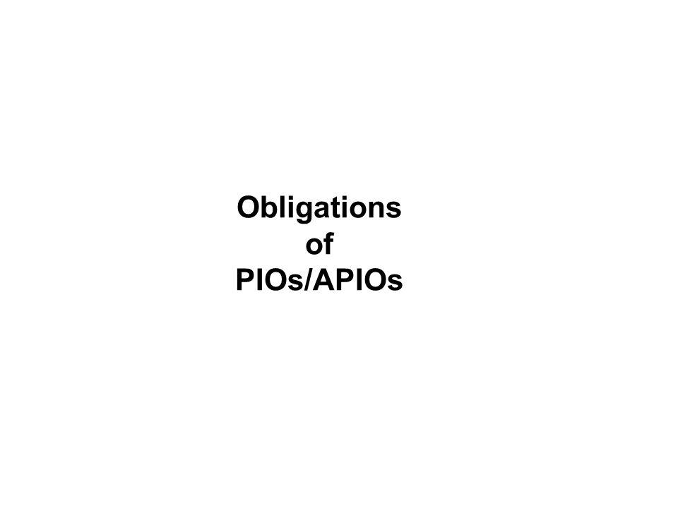 Obligations of PIOs/APIOs
