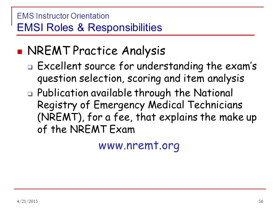 55 EMS Instructor Orientation Resource EMS/Fire providers can voluntarily track the required CE for their personal certification levels The Division of EMS will not monitor or change any information entered into the system.