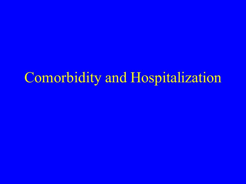 SF-12 Scores Comorbidity Regressions (N = 759) †Separate regressions for HIV and general medical comorbidities; and for SF- 12 physical and mental health scores; adjusted for age, race, and CD4 count
