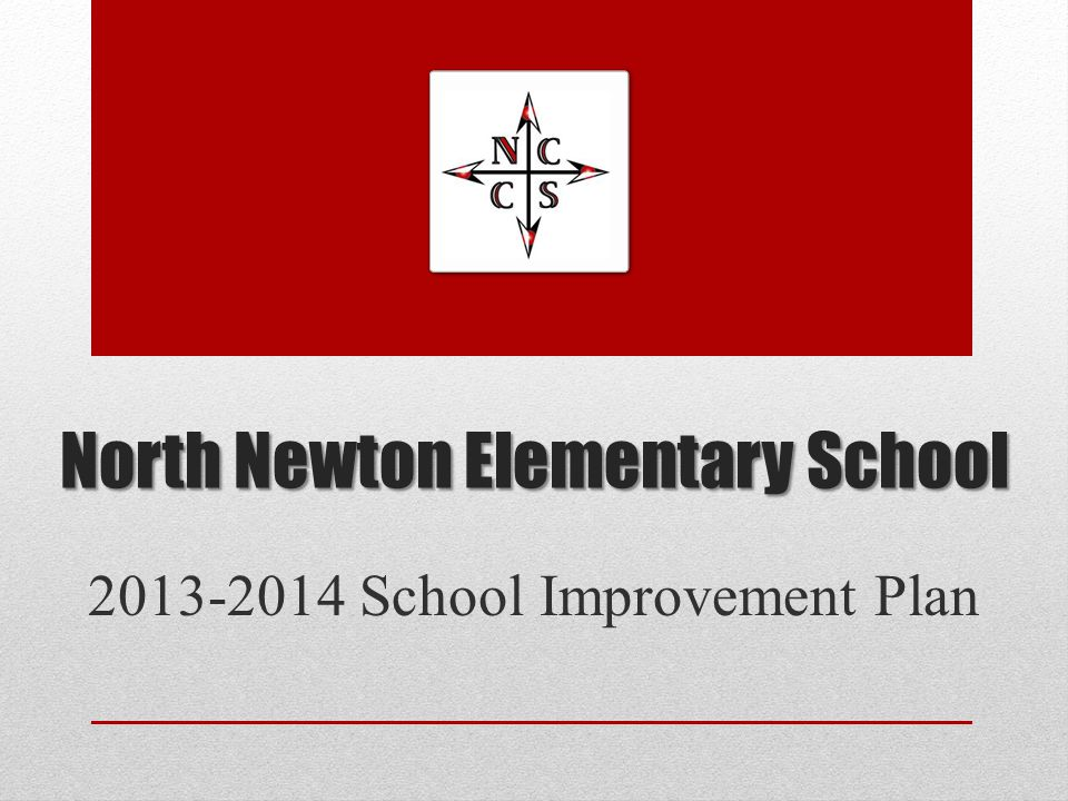 North Newton Elementary School 2013-2014 School Improvement Plan