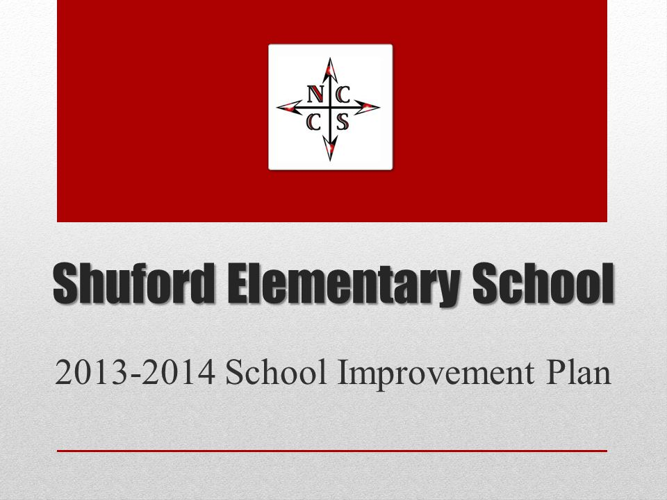 Shuford Elementary School 2013-2014 School Improvement Plan