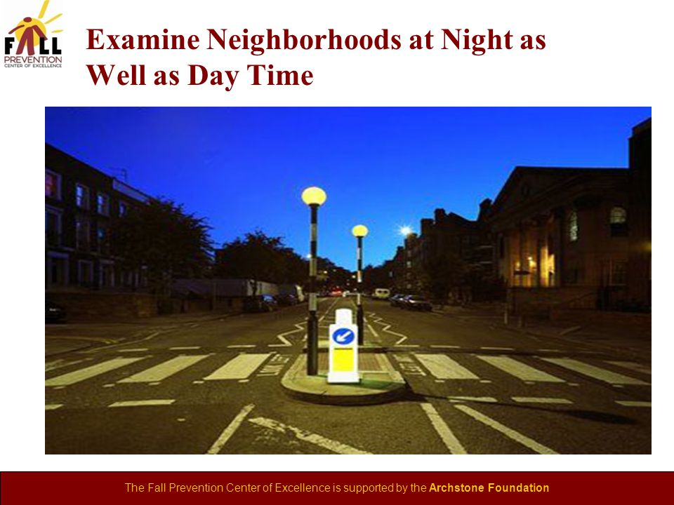 Examine Neighborhoods at Night as Well as Day Time