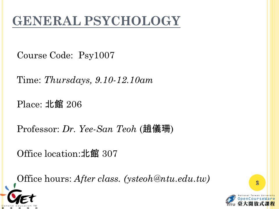 Across the lifespan Infancy-Childhood- Adolescence AdulthoodAging Development 23 National Taiwan University, YEE-SAN TEOH
