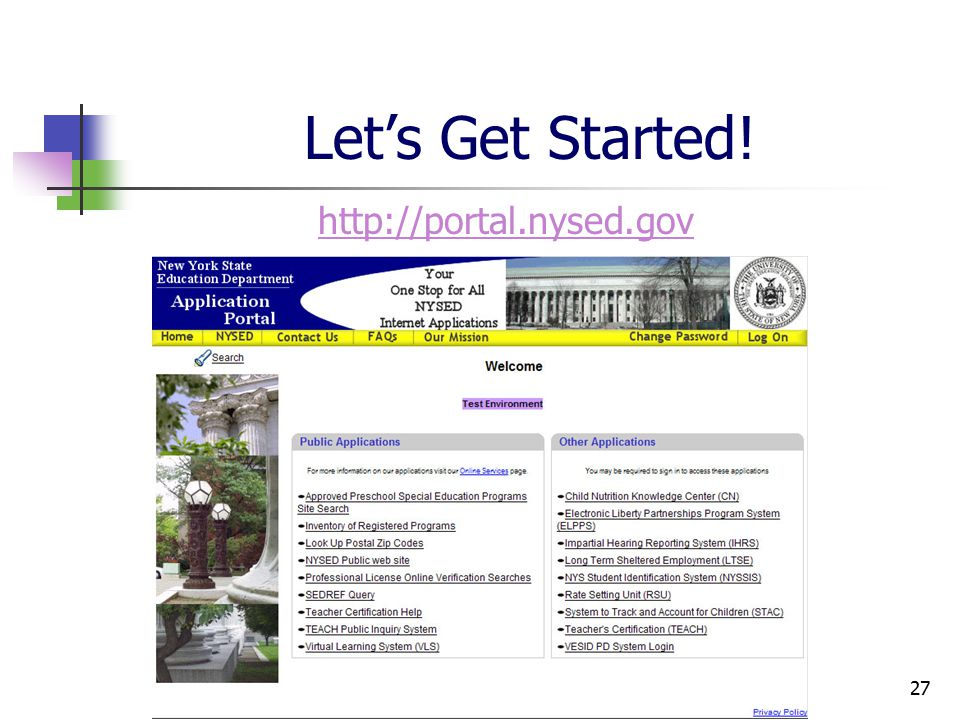 27 Let's Get Started! http://portal.nysed.gov