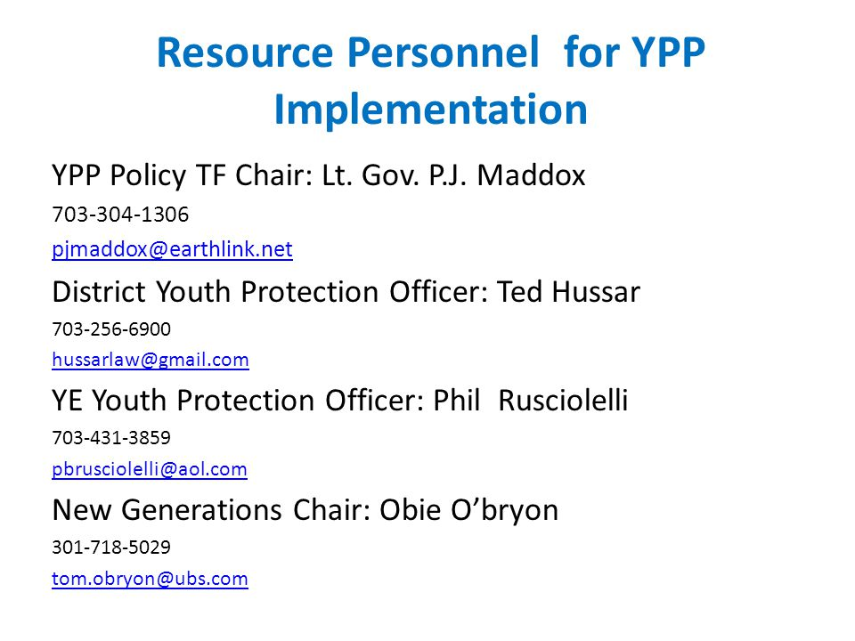 Resource Personnel for YPP Implementation YPP Policy TF Chair: Lt.