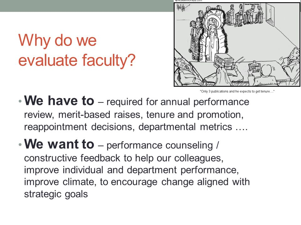Why do we evaluate faculty.