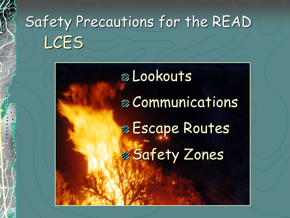 LCES LookoutsCommunications Escape Routes Safety Zones Safety Precautions for the READ