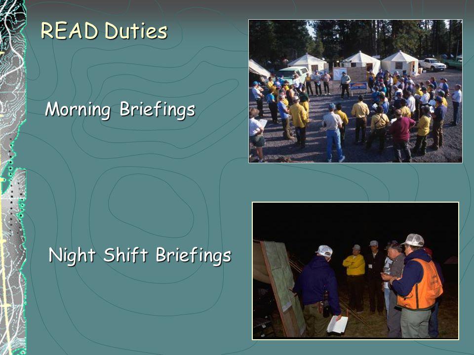 Morning Briefings Night Shift Briefings READ Duties