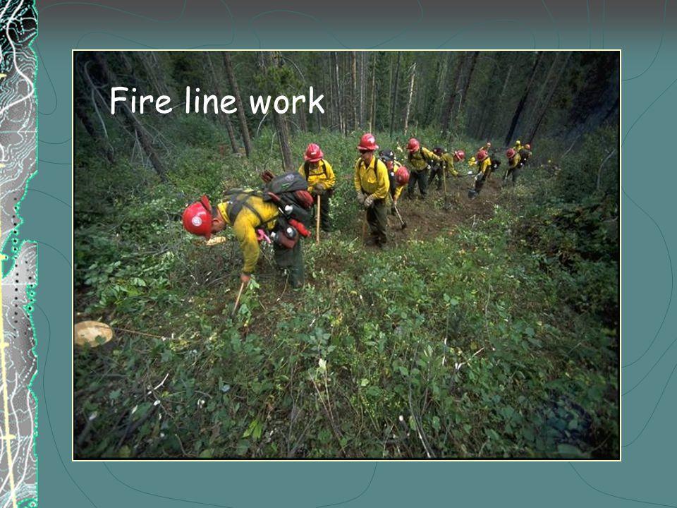 Fire line work