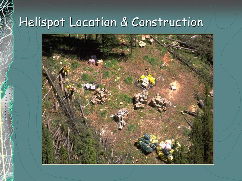 Helispot Location & Construction