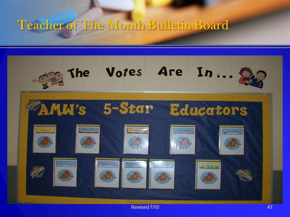 Teacher of The Month Bulletin Board Revised 7/1047