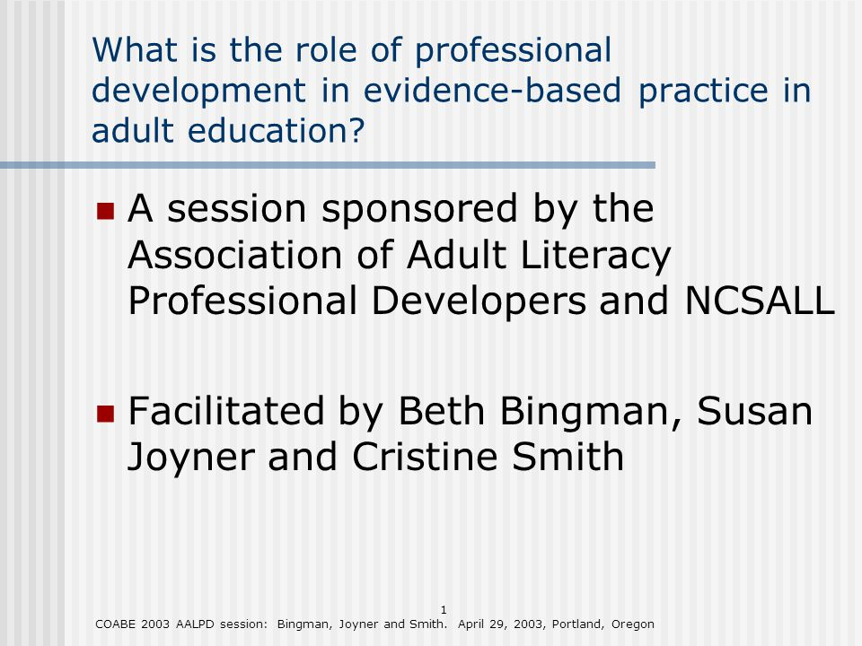 1 COABE 2003 AALPD session: Bingman, Joyner and Smith.
