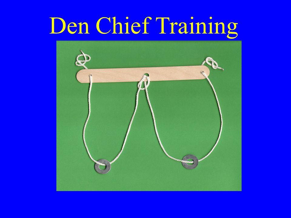 Den Chief Training