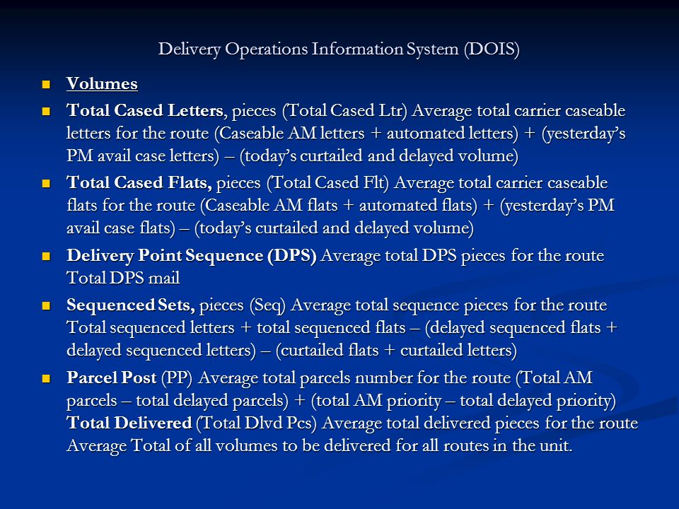 Delivery Operations Information System (DOIS) Volumes Volumes Total Cased Letters, pieces (Total Cased Ltr) Average total carrier caseable letters for