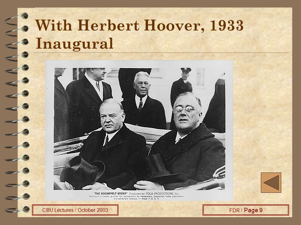 CBU Lectures / October 2003 FDR / Page 9 With Herbert Hoover, 1933 Inaugural