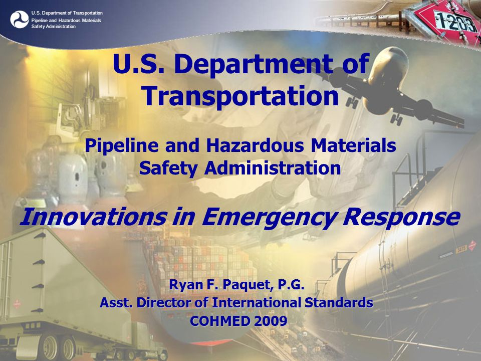 U.S. Department of Transportation Pipeline and Hazardous Materials Safety Administration