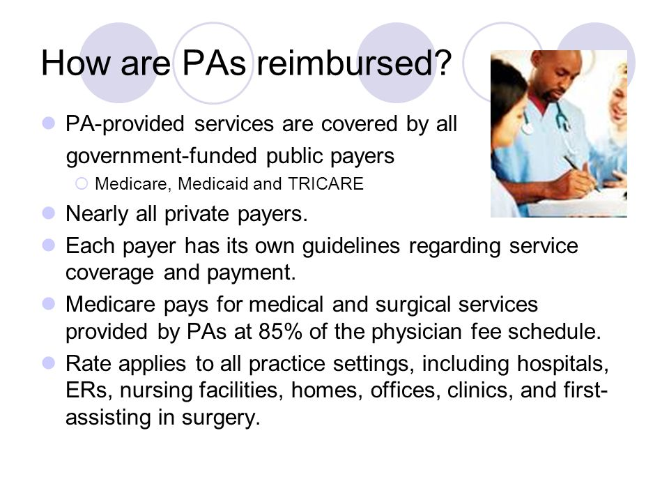 How are PAs reimbursed.