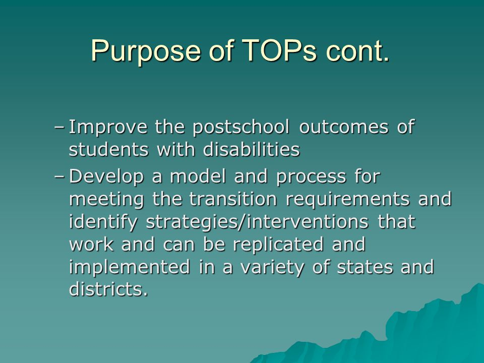 Purpose of TOPs cont.