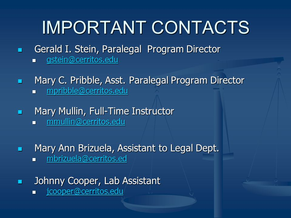 IMPORTANT CONTACTS Gerald I. Stein, Paralegal Program Director Gerald I.