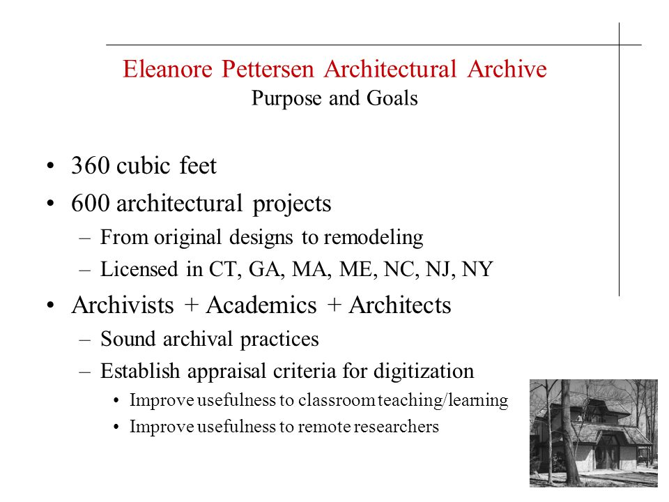 Eleanore Pettersen Architectural Archive Potential Advisory Board to DLA 1.Kathryn Albright, VT Assoc.