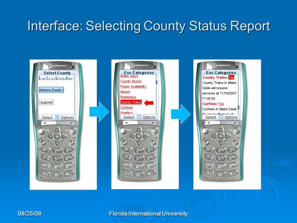 Interface: Selecting County Status Report 08/25/08Florida International University