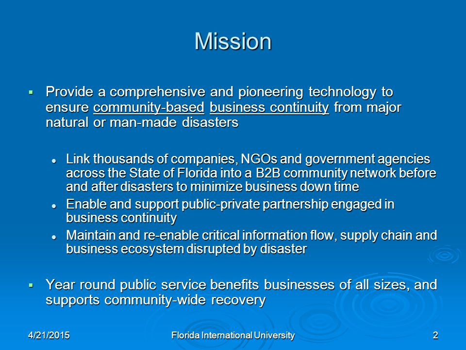 4/21/2015Florida International University23 BCIN allows a company to report internally on assets and share recovery needs with the county or community