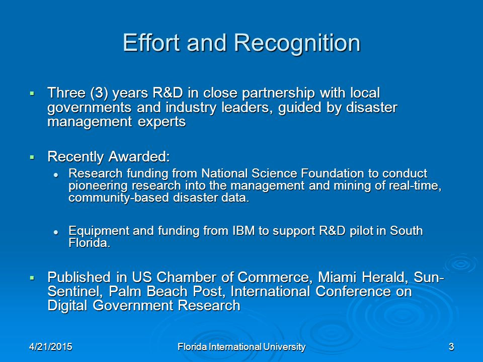 4/21/2015Florida International University24 BCIN allows authorized participants to track recovery of county businesses and commerce areas.