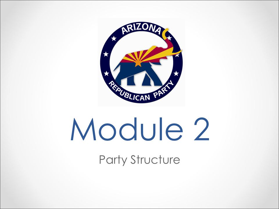 Module 2 Party Structure