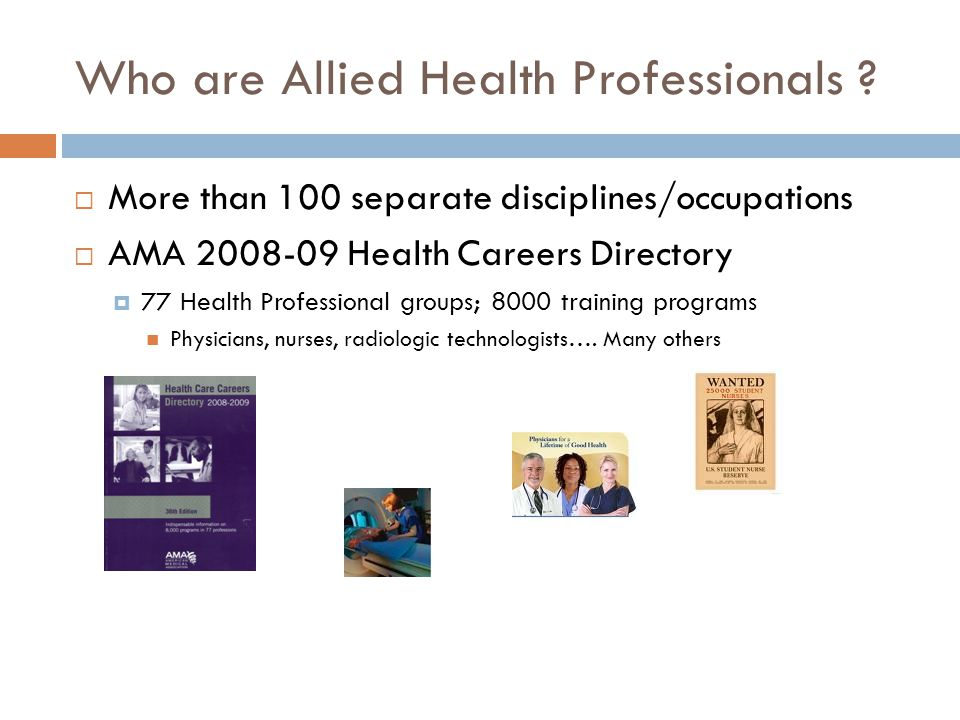 Who are Allied Health Professionals .