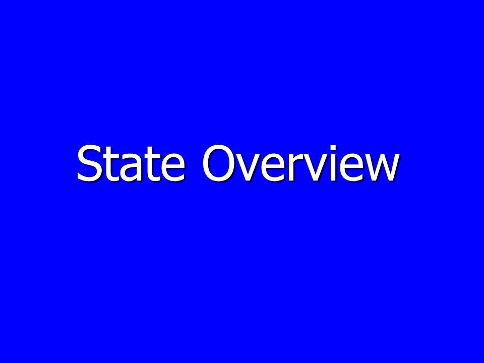 State Overview