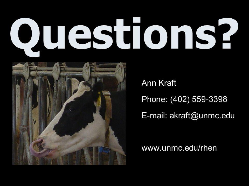 Questions? Ann Kraft Phone: (402) 559-3398 E-mail: akraft@unmc.edu www.unmc.edu/rhen