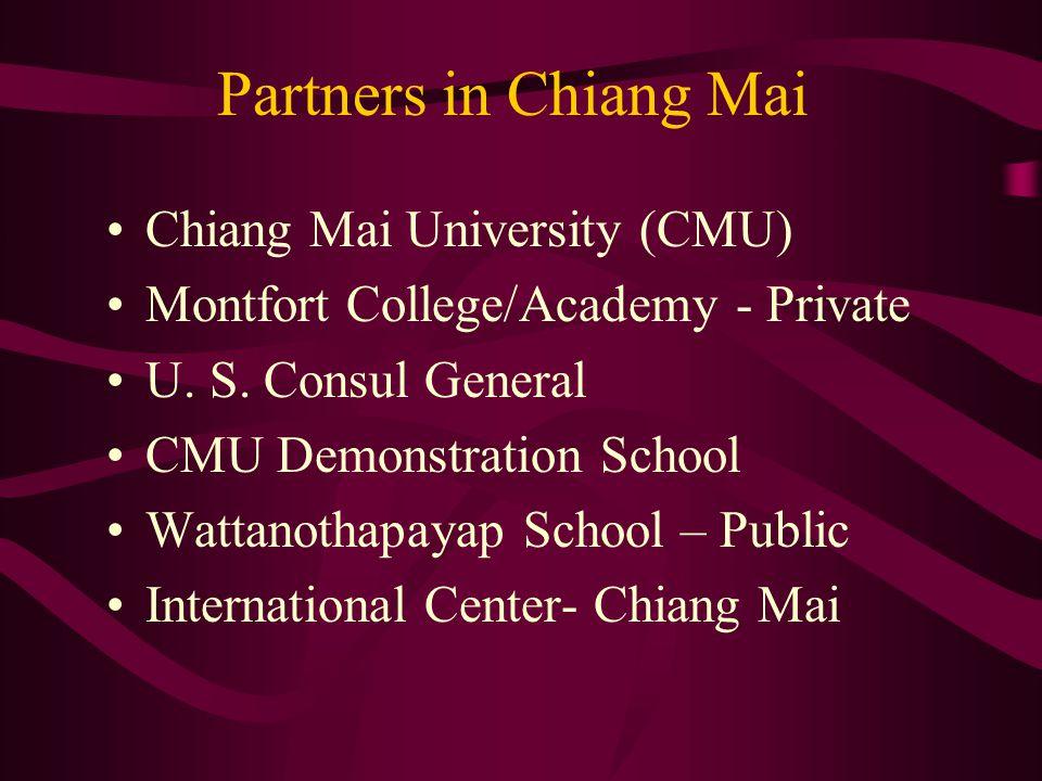 Partners in Chiang Mai Chiang Mai University (CMU) Montfort College/Academy - Private U.