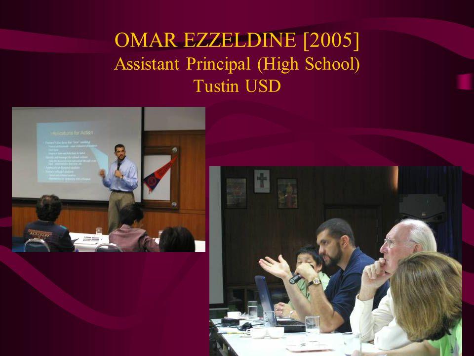 OMAR EZZELDINE [2005] Assistant Principal (High School) Tustin USD