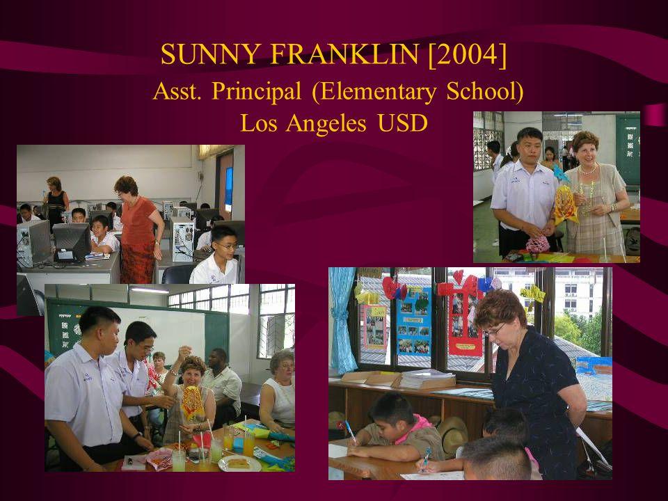 SUNNY FRANKLIN [2004] Asst. Principal (Elementary School) Los Angeles USD
