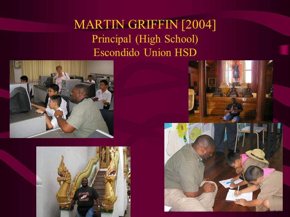 MARTIN GRIFFIN [2004] Principal (High School) Escondido Union HSD