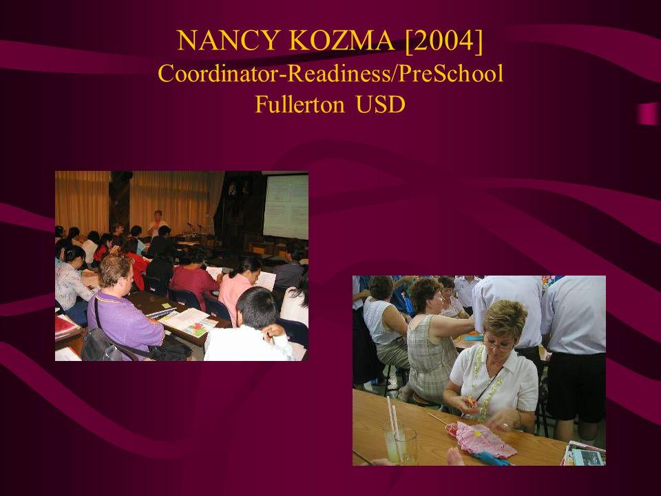 NANCY KOZMA [2004] Coordinator-Readiness/PreSchool Fullerton USD