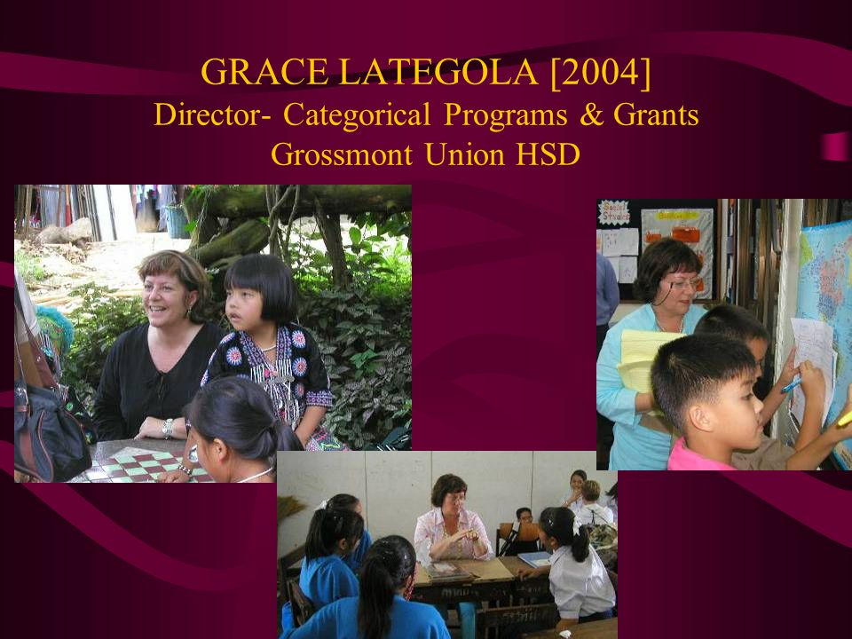 GRACE LATEGOLA [2004] Director- Categorical Programs & Grants Grossmont Union HSD
