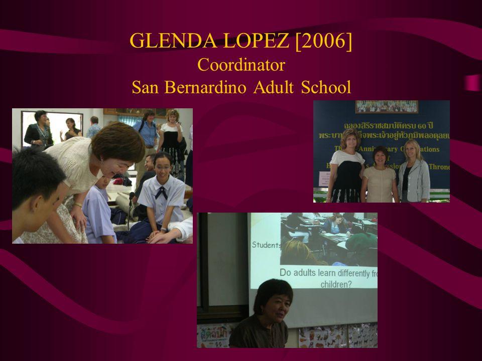 GLENDA LOPEZ [2006] Coordinator San Bernardino Adult School