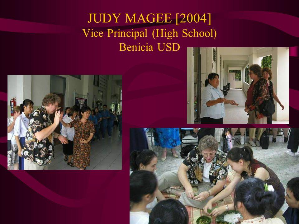 JUDY MAGEE [2004] Vice Principal (High School) Benicia USD