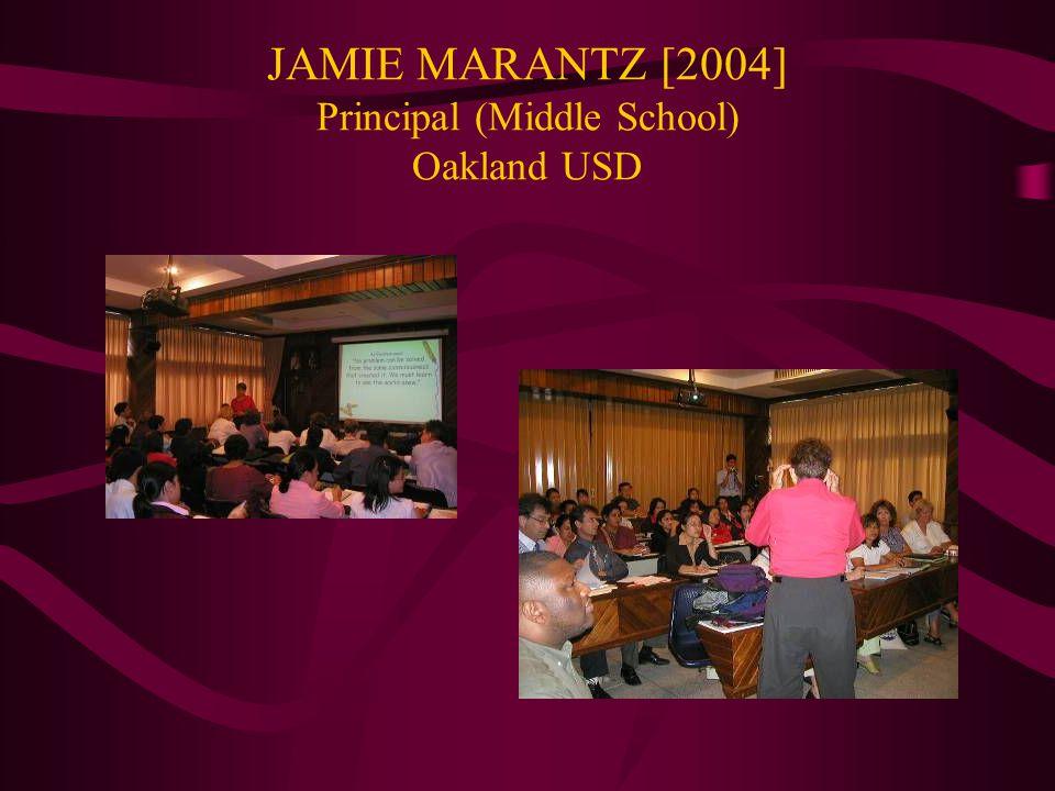 JAMIE MARANTZ [2004] Principal (Middle School) Oakland USD