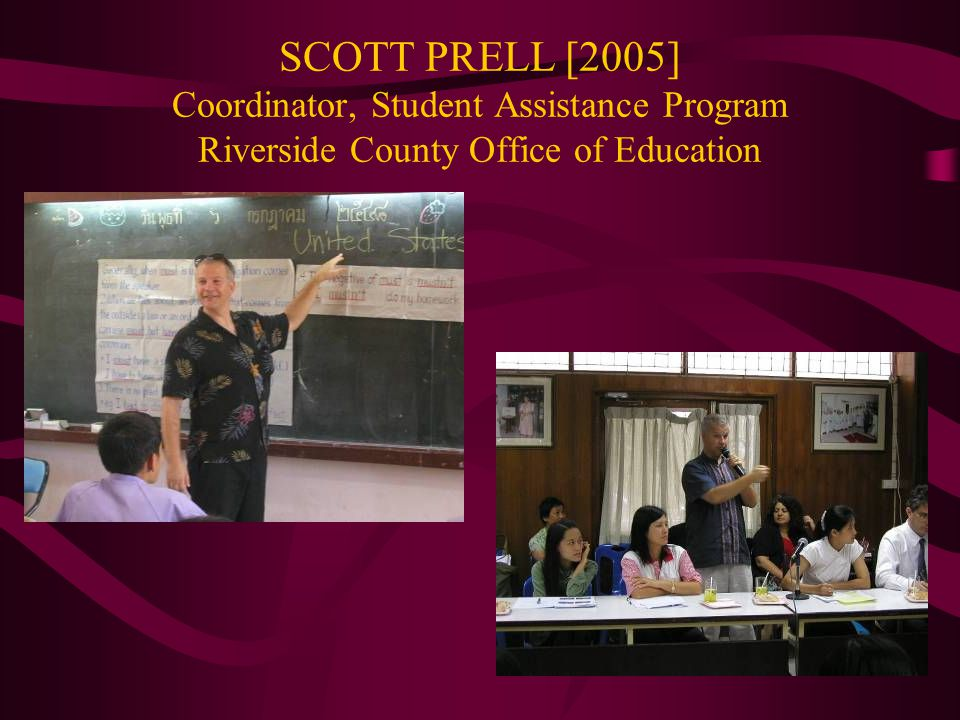 SCOTT PRELL [2005] Coordinator, Student Assistance Program Riverside County Office of Education