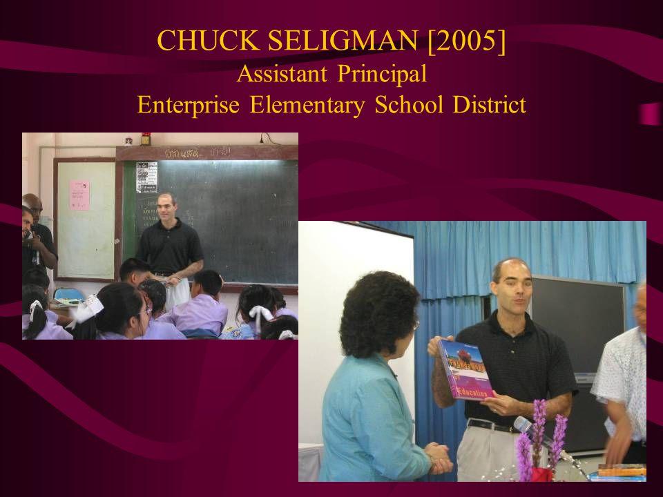 CHUCK SELIGMAN [2005] Assistant Principal Enterprise Elementary School District