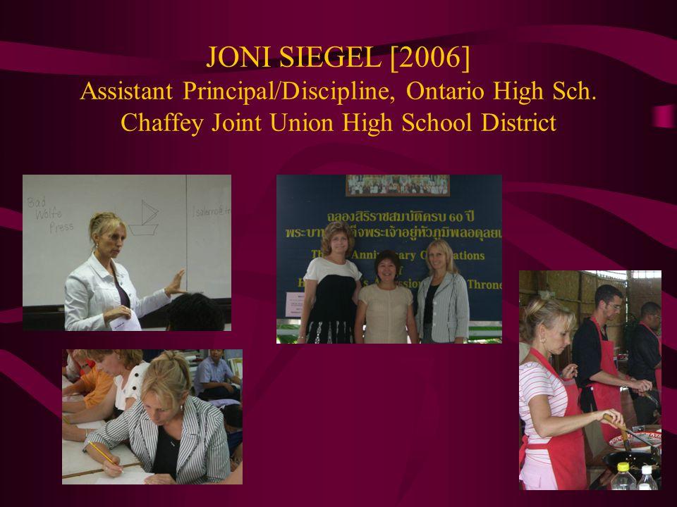 JONI SIEGEL [2006] Assistant Principal/Discipline, Ontario High Sch.